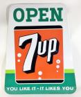 "1961 ""Open 7-Up You Like It - It Likes You"" SST Sign"