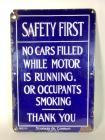"Standard Oil Company ""Safety First"" SSP Sign"