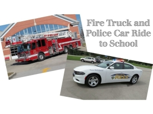 NA Police and Fire Truck Ride to School